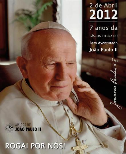 7 anos da Páscoa Eterna do Beato João Paulo II