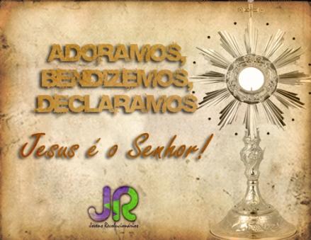 #Card| Adoramos, Bendizemos, Declaramos Jesus é o Senhor!!!
