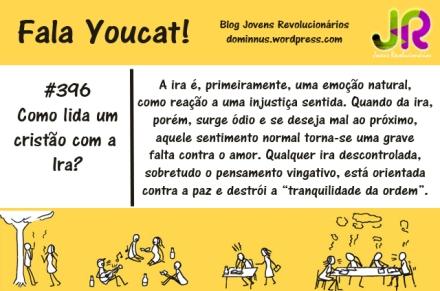 Youcat| Como lida um cristão com a ira? #Youcat396