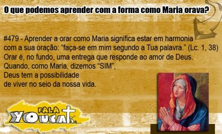 Youcat| O que podemos aprender com a forma como Maria orava? #479